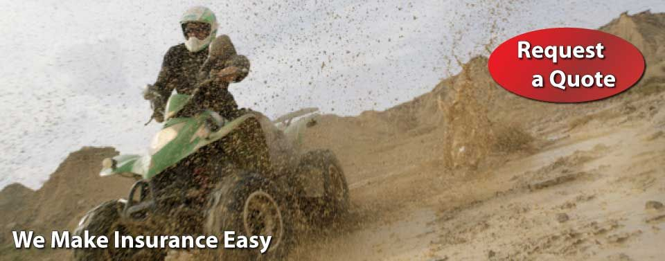 We Make Insurance Easy - Request a Quote - ATV