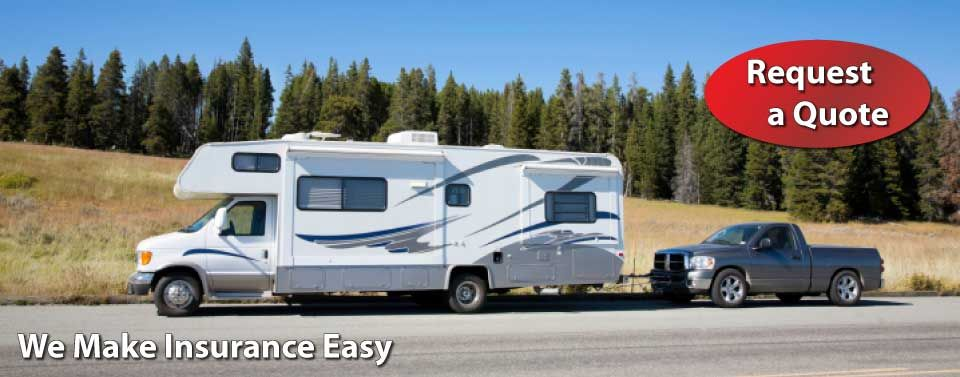 We Make Insurance Easy - Request a Quote - RV and truck