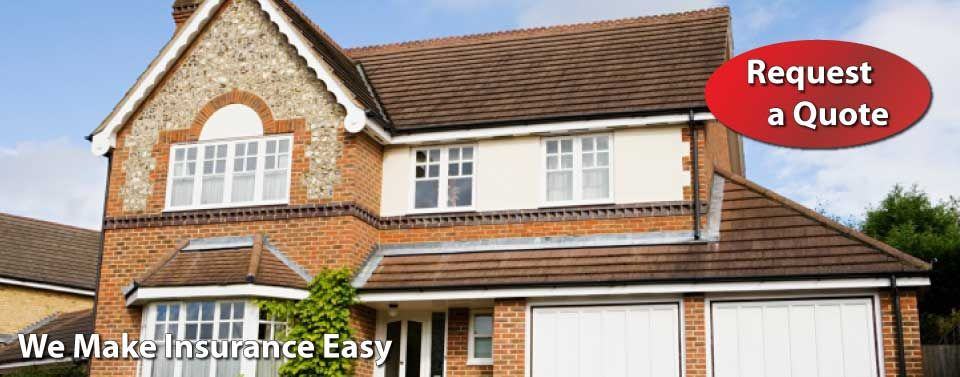 We Make Insurance Easy - Request a Quote - modern house