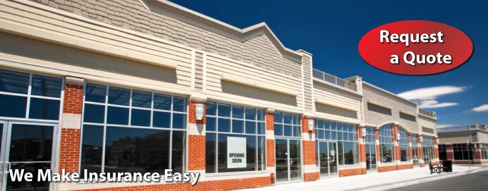 We Make Insurance Easy - Request a Quote - commercial building