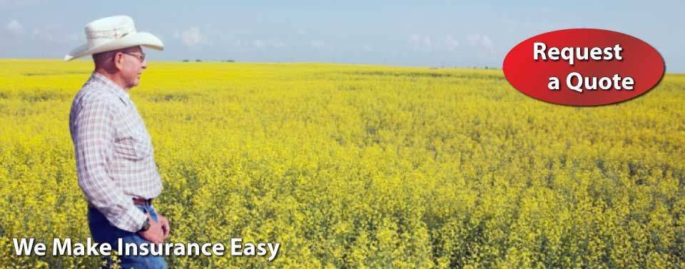 We Make Insurance Easy - Request a Quote - farmer in a field